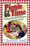Picnic Time: Vintage-Inspired Recipes & Handy Hints
