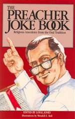 Preacher Joke Book: Religious Anecdotes from the Oral Tradition