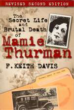 Secret Life and Brutal Death of Mamie Thurman