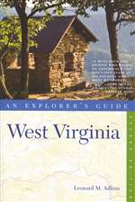 West Virginia: An Explorer's Guide 2nd Edition