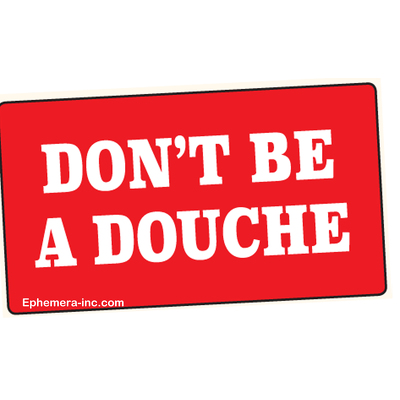 Don't be a douche