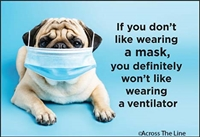 If you don't like wearing a mask, you definitely won't like wearing a ventilator