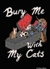 Bury my with my cats