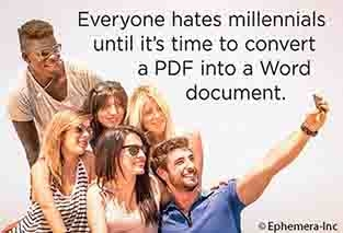 Everyone hates millennials until it's time to convert a PDF into a Word document