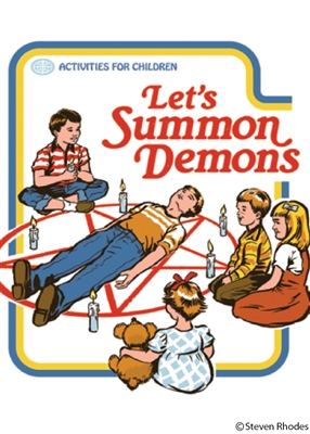 Let's summon demons (Steven Rhodes)