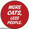 MORE CATS, LESS PEOPLE