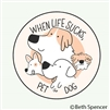 When life sucks, pet a dog