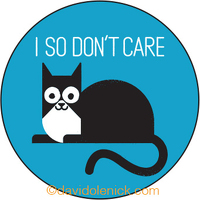I so don't care
