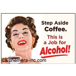 Step aside coffee. This is a job for alcohol!