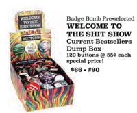 Pre-selected Button Assortment dump box - Welcome to the Shit Show