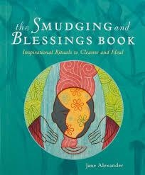 The Smudging & Blessings Book
