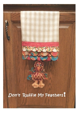 Digital Download - Don't Ruffle My Feathers Tea Towel