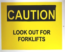 "Plastic Sign ""CAUTION Look out for Forklifts"""