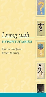 Living with Hypopituitarism Brochure