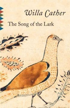 Song of the Lark Willa Cather