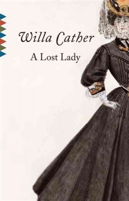 A Lost Lady Willa Cather