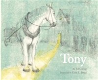 Tony by Ed Galing and Erin Stead