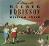 A Day with Wilbur Robinson William Joyce