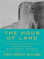 The Hour of Land by Terry Tempest Williams