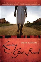 Leaving Gees Bend by Irene Latham