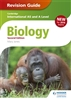 Cambridge International AS and A Level Biology REVISION GUIDE