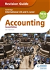 Cambridge International AS and A Level Accounting Revision Guide (Second edition)