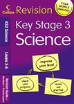 Key Stage 3 Science Level 3 to 6 Revision Guide Workbook and Practice Papers (Collins)