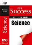KS3 Success REVISION GUIDE Science (Letts)