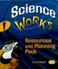 Oxford - Science Works: 1: Resources & Planning Pack