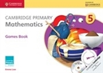 CAMBRIDGE PRIMARY Mathematics Games Book 5 with CD ROM