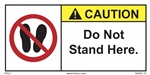 CautionDo Not Stand Here