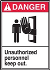 Danger Unauthorized Personnel Keep Out