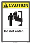 ANSI Caution Label Do Not Enter