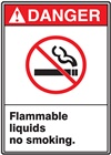 Danger Flammable Liquids No Smoking