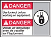 Danger Use Lockout Before Working On Equipment