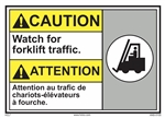 ANSI Caution Label Watch For Forklift Traffic Label