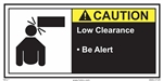 ANSI Caution Label Low Clearance - Be Alert