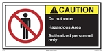 Caution Do Not Enter Hazardous Area