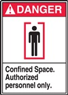 DangerConfined Space. Authorized Personnel Only