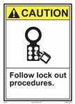 ANSI Caution Label Follow Lock Out Procedures