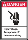 Danger High Voltage. Turn Power Off Before Servicing