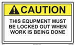 ANSI Caution Label This Equipment Must Be Locked Out During Work