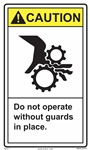 CautionDo Not Operate Without Guards In Place