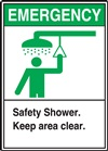 Emergency - Safety Shower - Keep Area Clear Sign