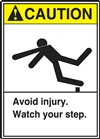 Caution - Avoid Injury. Watch Your Step Label