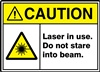 CautionLaser In Use. Do Not Stare Into Beam