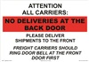 Attention All Carriers No Deliveries Sign