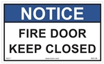 Notice Fire Door Keep Closed Label