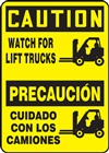 Caution Watch For Lift Trucks Bilingual Sign | HCL
