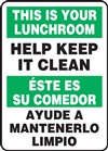 Safety Sign - This Is Your Lunchroom Help Keep It Clean